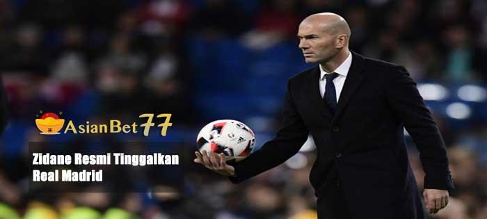 Zidane Resmi Tinggalkan Real Madrid - Agen Bola Piala Dunia 2018