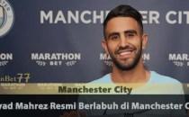 Riyad Mahrez Resmi Berlabuh di Manchester City Agen Bola Piala Dunia 2018