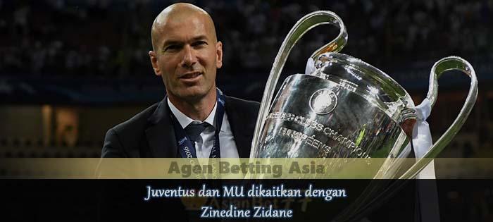 Juventus dan MU Dikaitkan Dengan Zinedine Zidane Agen Bola Online