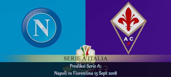 Prediksi Serie A Napoli vs Fiorentina 15 Sept 2018 Agen bola online