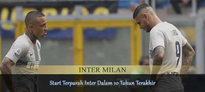 Start terparah Inter Dalam 10 Tahun Terakhir Agen bola online