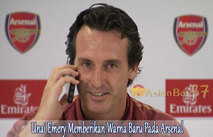 Unai-Emery-Memberikan-Warna-Baru-Pada-Arsenal