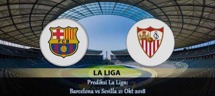 Prediksi La Liga Barcelona vs Sevilla 21 Okt 2018 Agen betting online