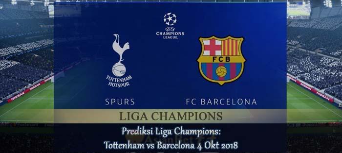 Prediksi Liga Champions Tottenham vs Barcelona 4 Okt 2018 Agen Betting Asia