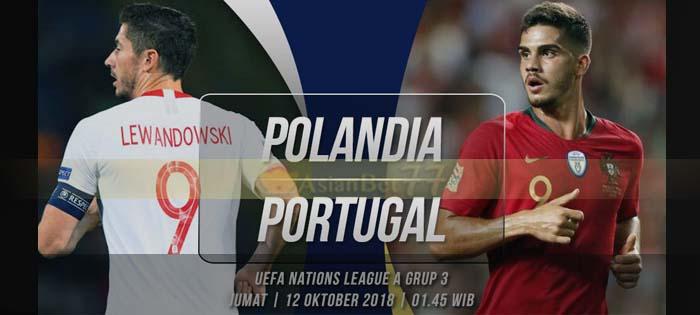 Prediksi UEFA Nations Polandia vs Portugal 12 Okt 2018 Agen bola online