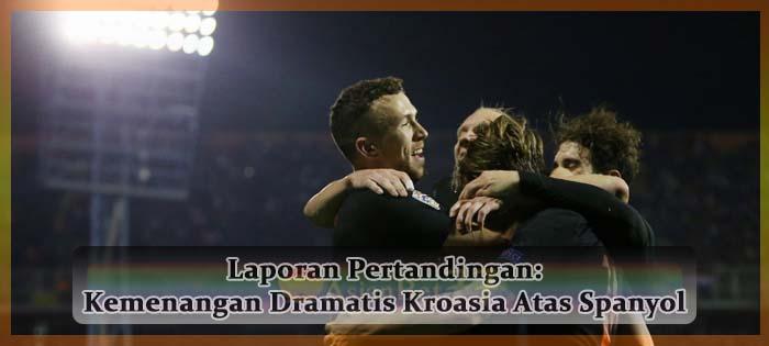 Laporan Pertandingan Kemenangan Dramatis Kroasia Atas Spanyol Agen bola online