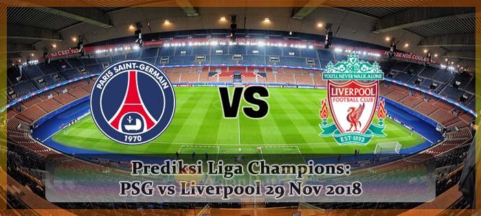Prediksi Liga Champions PSG vs Liverpool 29 Nov 2018 Agen bola online