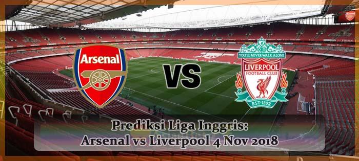 Prediksi Liga Inggris Arsenal vs Liverpool 4 Nov 2018 Agen bola online