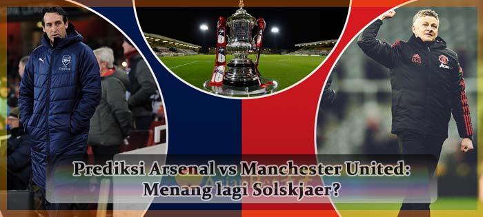 Prediksi Arsenal vs Manchester United Menang lagi Solskjaer Agen bola online