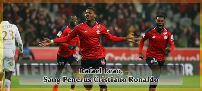 Rafael Leao, Sang Penerus Cristiano Ronaldo Agen bola online