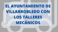 El Ayuntamiento de Villarrobledo con los Talleres mecánicos