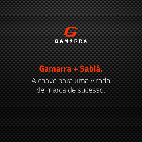 Gamarra + Sabiá. A chave para uma virada de marca de sucesso.