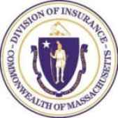 "Massachusetts Division of Insurance official seal with the seal of Massachusetts surrounded by the words ""Division of Insurance"" and ""Commonwealth of Massachusetts"" on rim of the seal"