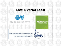 Last, But Not Least… From The MAIA, The Hanover & Blue Cross/Blue Shield of Massachusetts