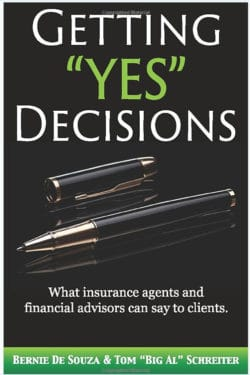 "Getting ""Yes"" Decisions: What insurance agents and financial advisors can say to clients"