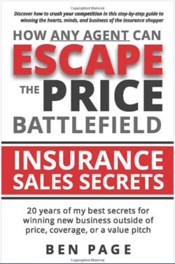 How Any Agent Can Escape the Price Battlefield: Insurance Sales Secrets
