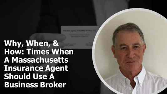 Best Insurance Agency Business Brokers In Massachusetts