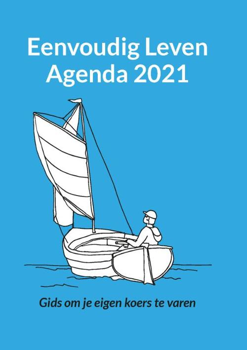 Eenvoudig Leven Agenda 2021 - Nynke Valk - Paperback (9789491728365)