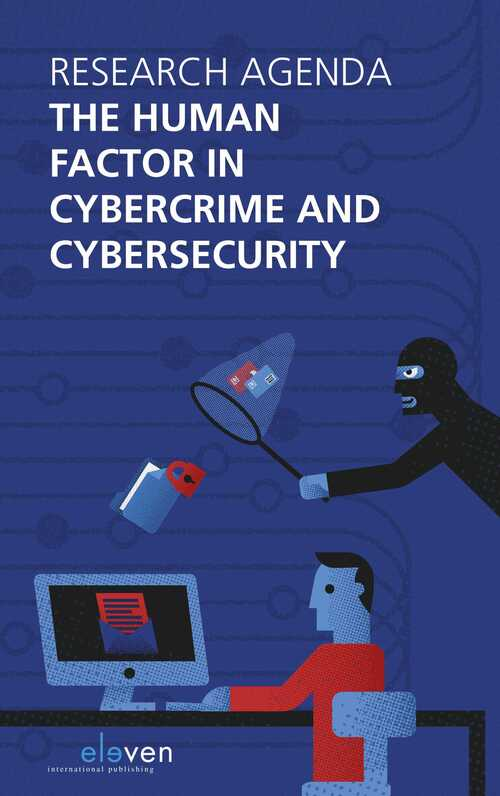The human factor in cybercrime and cybersecurity