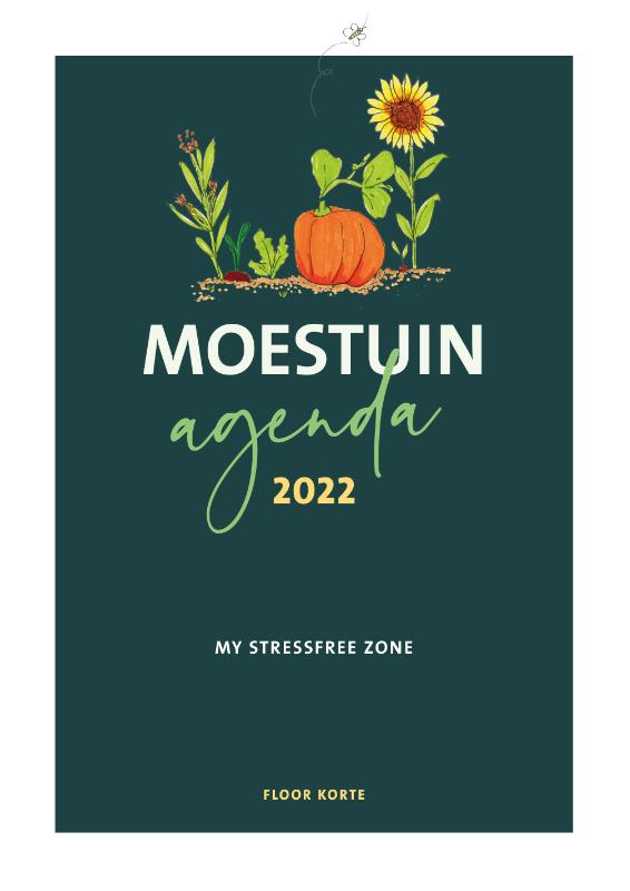 Moestuin Agenda 2022