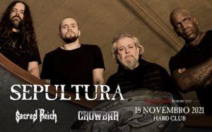 SEPULTURA - Sacred Reich + Crowbar