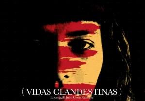 VIDAS CLANDESTINAS no CINE-TEATRO GARRETT