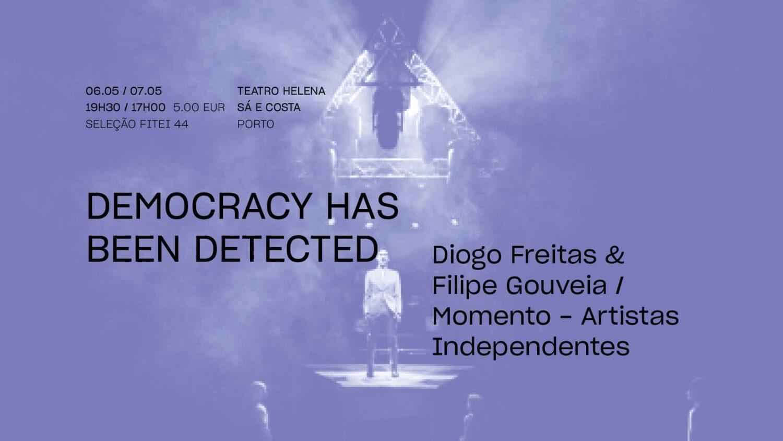 Democracy has been detected