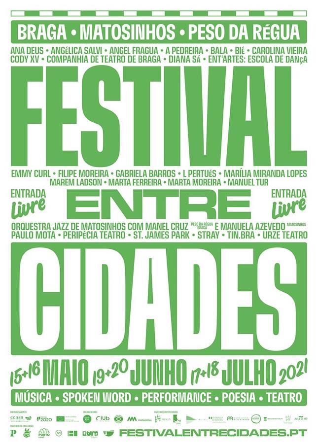 """Festival """"Entre Cidades"""" Matosinho"""
