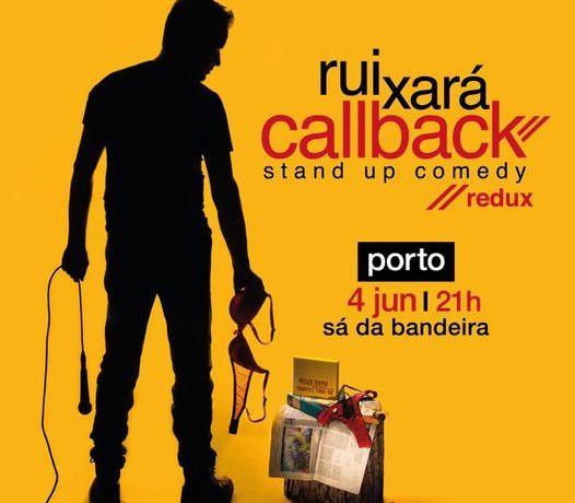 Rui Xará CALLBACK no Teatro Sá da Bandeira Stand Up Comedy