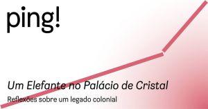Ética do Olhar e da Representação - Galeria Municipal do Porto