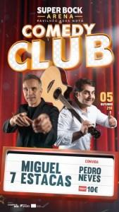 Comedy Club – Miguel 7 Estacas e Pedro Neves
