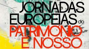 Jornadas Europeias do Património - Traços e Contos que Contam História