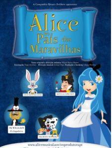 Musical Alice no País das Maravilhas no teatro Sá da Bandeira