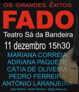 OS GRANDES ÊXITOS DO FADO - Teatro Sá da Bandeira