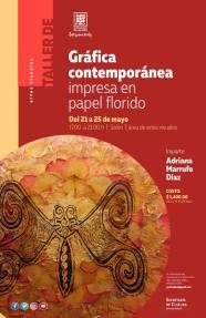21 a 25 Taller de Gráfica Contemporánea impresa en papel florido