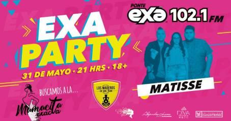 Matisse exa party slp