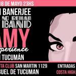 18 de Mayo – Amy Experience en Tucumán | Robin Banerjee + No Rehab Band