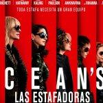 Se viene la Premiere de OCEAN'S 8: Las estafadoras
