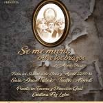 """16 de Julio – Teatro: """"Se me murió entre los brazos"""""""