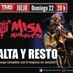 22 de Julio – Misa Murguera Falta y Resto