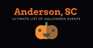 Ultimate List of Halloween Events In Anderson SC 2017