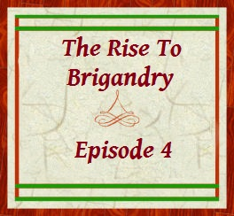 The Rise to Brigandry
