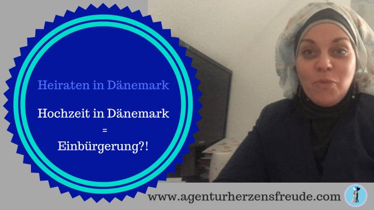 Heiraten in Dänemark Hochzeit in Dänemark = Einbürgerung in Deutschland_!.png