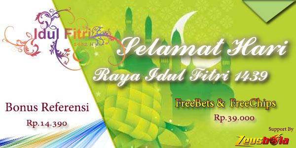FreeBets & FreeChips Hari Raya Idul Fitri 1439