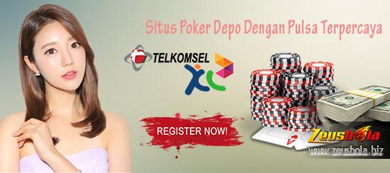 Situs Poker Depo Dengan Pulsa Terpercaya