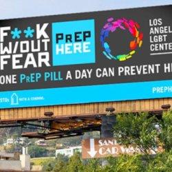 酷新聞:提倡PrEP預防投藥抗愛滋 洛杉磯出現大膽標語看板