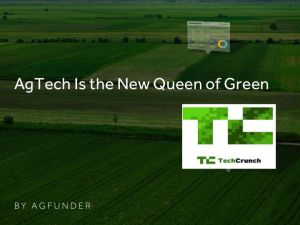 agtech new queen of green agfunder