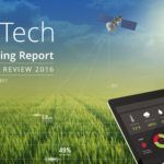 A Year of Contrasts: Agtech Funding Dips to $3.2bn while Deal Activity Rises 10% in 2016