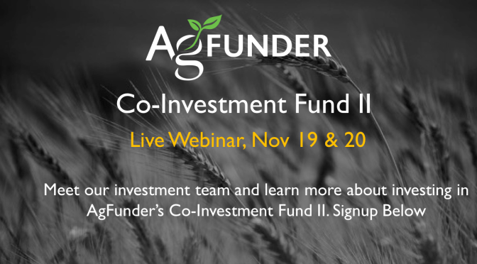 Join us for AgFunder Co-Investment Fund II Investor Webinar
