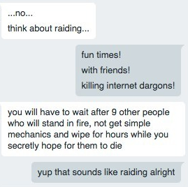 Raiding and true friendship